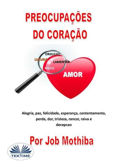 Купить Preocupações Do Coração по цене 2908, смотреть фото