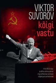 K?igi vastu. Kriis NSV Liidus ja v?itlus v?imu p?rast riigi juhtkonnas esimesel s?jaj?rgsel aastak?mne
