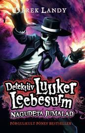 Detektiiv Luuker Leebesurm 3: N?gudeta Jumalad