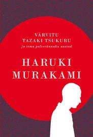 V?rvitu Tazaki Tsukuru ja tema palver?nnaku aastad