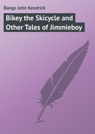 Bikey the Skicycle and Other Tales of Jimmieboy