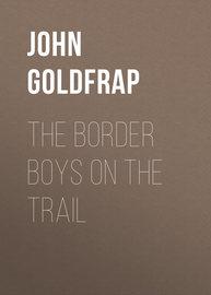 The Border Boys on the Trail