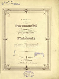 Symphonie № 6 (Pathetique) pour grand orchestre, сomp. par P. Tschaikowsky