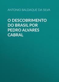 O descobrimento do Brasil por Pedro Alvares Cabral