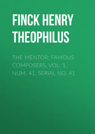 The Mentor: Famous Composers, Vol. 1, Num. 41, Serial No. 41