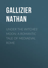 Under the Witches' Moon: A Romantic Tale of Mediaeval Rome