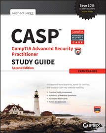 CASP CompTIA Advanced Security Practitioner Study Guide. Exam CAS-002