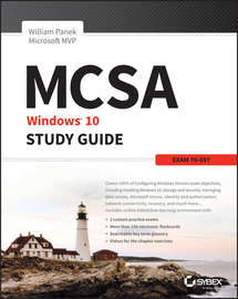 MCSA Microsoft Windows 10 Study Guide. Exam 70-697
