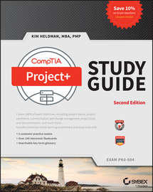 CompTIA Project+ Study Guide. Exam PK0-004