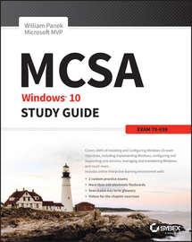MCSA Windows 10 Study Guide. Exam 70-698