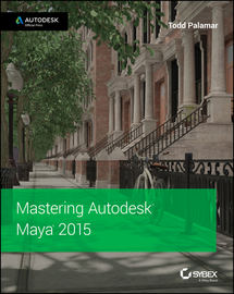 Mastering Autodesk Maya 2015. Autodesk Official Press