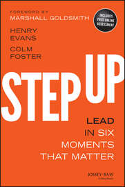 Step Up. Lead in Six Moments that Matter