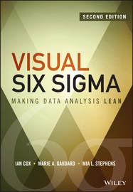 Visual Six Sigma. Making Data Analysis Lean