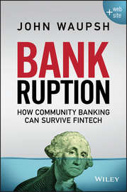 Bankruption. How Community Banking Can Survive Fintech