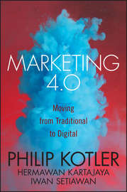 Marketing 4.0. Moving from Traditional to Digital