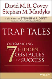 Trap Tales. Outsmarting the 7 Hidden Obstacles to Success