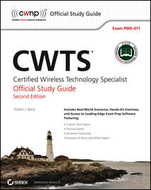 CWTS: Certified Wireless Technology Specialist Official Study Guide. (PW0-071)
