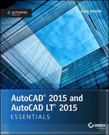 AutoCAD 2015 and AutoCAD LT 2015 Essentials. Autodesk Official Press