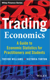 Trading Economics. A Guide to Economic Statistics for Practitioners and Students