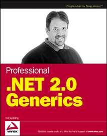 Professional .NET 2.0 Generics