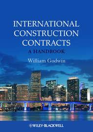 International Construction Contracts. A Handbook