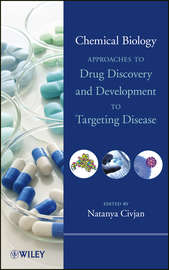 Chemical Biology. Approaches to Drug Discovery and Development to Targeting Disease
