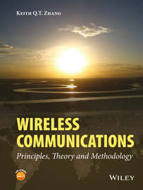 Wireless Communications. Principles, Theory and Methodology