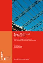 Design of Cold-formed Steel Structures. Eurocode 3: Design of Steel Structures. Part 1-3 Design of cold-formed Steel Structures
