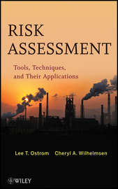Risk Assessment. Tools, Techniques, and Their Applications