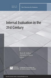 Internal Evaluation in the 21st Century. New Directions for Evaluation, Number 132