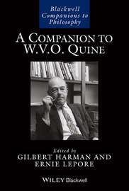 A Companion to W. V. O. Quine