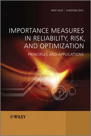 Importance Measures in Reliability, Risk, and Optimization. Principles and Applications