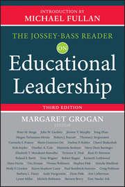 The Jossey-Bass Reader on Educational Leadership