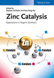 Zinc Catalysis. Applications in Organic Synthesis