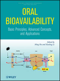 Oral Bioavailability. Basic Principles, Advanced Concepts, and Applications