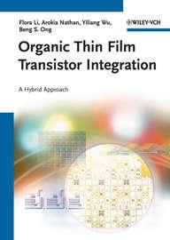 Organic Thin Film Transistor Integration. A Hybrid Approach