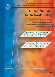 Applied Statistics for Network Biology. Methods in Systems Biology