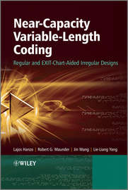 Near-Capacity Variable-Length Coding. Regular and EXIT-Chart-Aided Irregular Designs