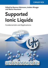 Supported Ionic Liquids. Fundamentals and Applications