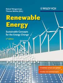 Renewable Energy. Sustainable Energy Concepts for the Energy Change