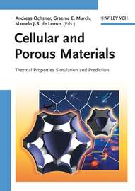 Cellular and Porous Materials. Thermal Properties Simulation and Prediction