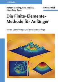 Die Finite-Elemente-Methode f?r Anf?nger