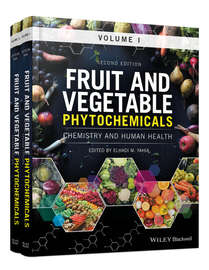 Fruit and Vegetable Phytochemicals. Chemistry and Human Health, 2 Volumes