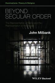 Beyond Secular Order