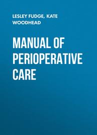 Manual of Perioperative Care. An Essential Guide