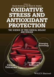 Oxidative Stress and Antioxidant Protection. The Science of Free Radical Biology and Disease
