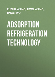 Adsorption Refrigeration Technology. Theory and Application