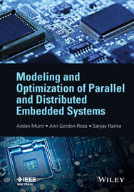 Modeling and Optimization of Parallel and Distributed Embedded Systems