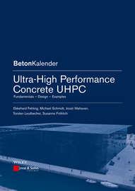 Ultra-High Performance Concrete UHPC. Fundamentals, Design, Examples