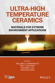 Ultra-High Temperature Ceramics. Materials for Extreme Environment Applications